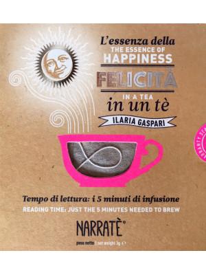 L'essenza della felicità in un tè-The essence of happiness in a tea. Ediz. bilingue. Con tea bag
