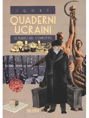 Quaderni ucraini. Le radici del conflitto