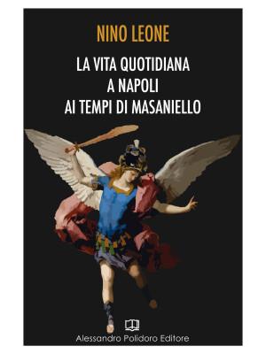 La vita quotidiana a Napoli ai tempi di Masaniello