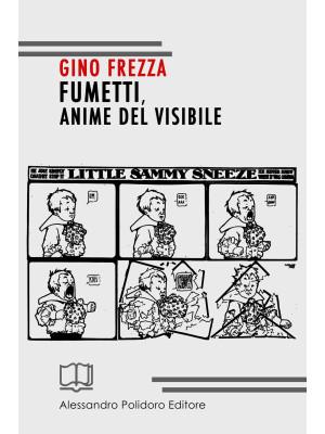 Fumetti, anime del visibile