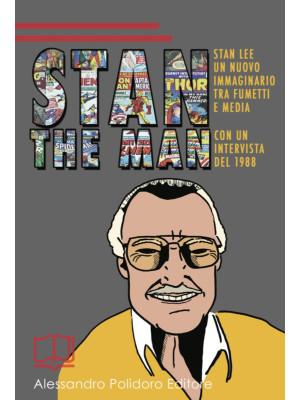 Stan the Man. Un nuovo immaginario tra fumetti e media