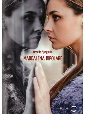 Maddalena bipolare