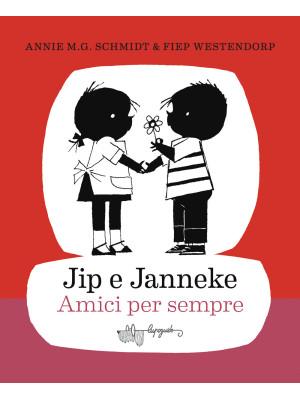Jip e Janneke. Amici per sempre