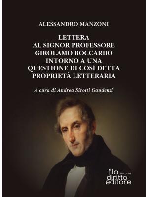 Lettera al signor professore Girolamo Boccardo intorno a una questione di così detta proprietà letteraria