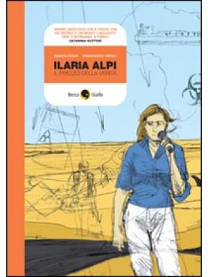 Ilaria Alpi. Il prezzo della verità