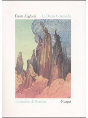 La Divina Commedia. Paradiso. Ediz. illustrata