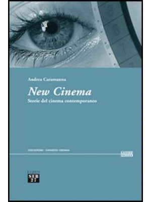 New cinema. Storie del cinema contemporaneo
