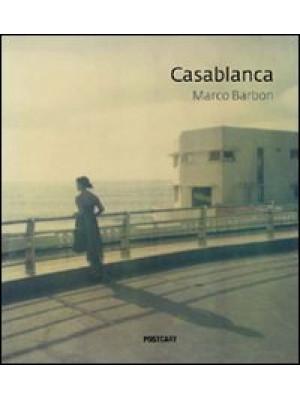 Casablanca. Ediz. illustrata