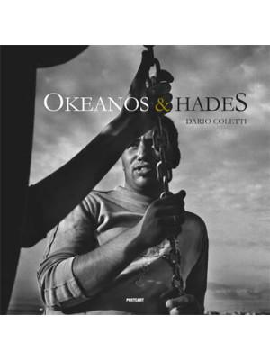 Okeanos & Hades. Chronicles from Sardinia. Ediz. illustrata