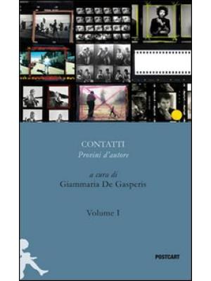Contatti. Provini d'autore. Vol. 1