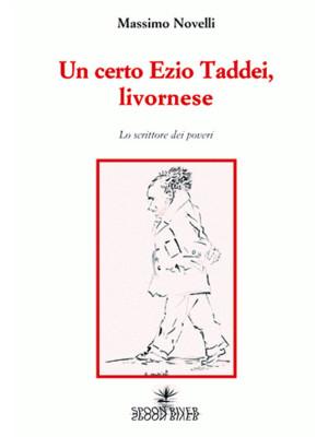 Un certo Ezio Taddei, livornese