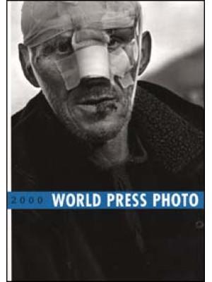 World Press Photo 2000. Ediz. illustrata