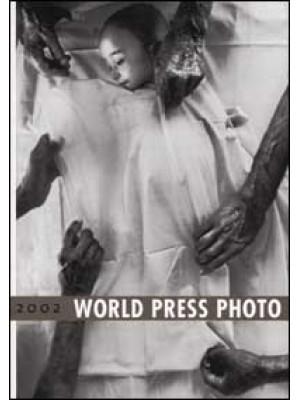World Press Photo 2002. Ediz. illustrata