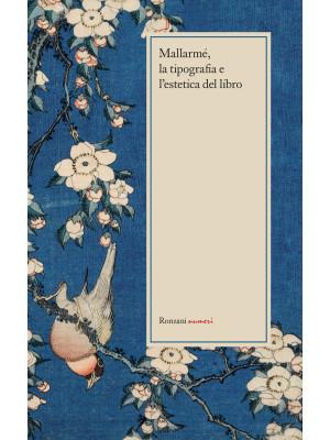 Mallarmé, la tipografia e l'estetica del libro