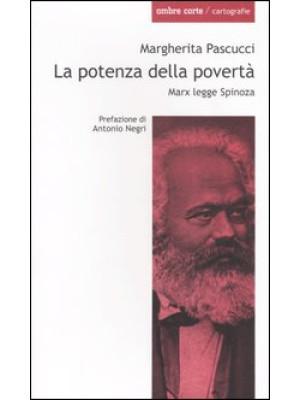La potenza della povertà. Marx legge Spinoza