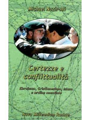 Certezze e conflittualità. Ebraismo, Cristianesimo, Islam e ordine mondiale