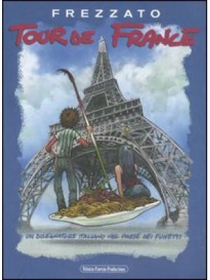 Tour de France. Un disegnatore italiano nel paese dei fumetti