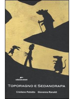 Toporagno e Sedanorapa. Ediz. illustrata