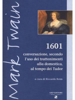 1601. Conversazione secondo l'uso dei trattenimenti alla domestica, al tempo dei Tudor