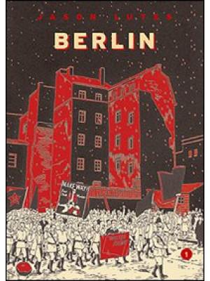 Berlin. Vol. 1: La città delle pietre