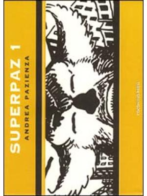 Superpaz. Vol. 1