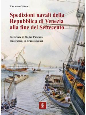 Spedizioni navali della Repubblica di Venezia alla fine del Settecento