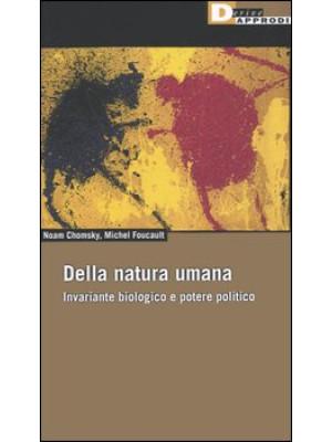 Della natura umana. Invariante biologico e potere politico