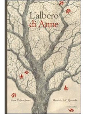 L'albero di Anne. Ediz. illustrata