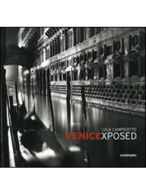 Venicexposed. Ediz. illustrata