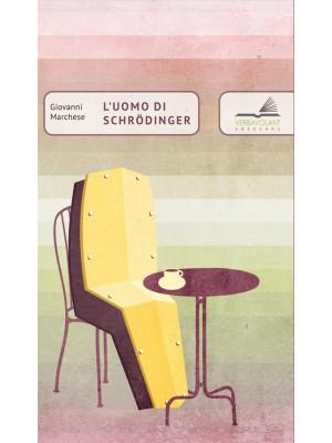 L'uomo di Schrodinger