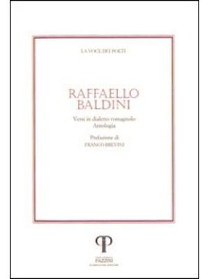 Raffaello Baldini. Versi in dialetto romagnolo. Con CD Audio