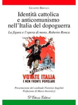 Identità cattolica e anticomunismo nell'Italia del dopoguerra. La figura e l'opera di mons. Roberto Ronca