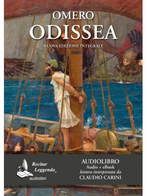 Odissea letto da Claudio Carini. Audiolibro. CD Audio formato MP3. Ediz. integrale. Con e-book