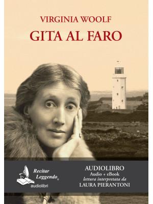 Gita al faro. Letto da Laura Pierantoni. Audiolibro. CD Audio formato MP3