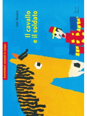 Il cavallo e il soldato. Ediz. illustrata