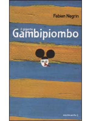 Il gigante Gambipiombo