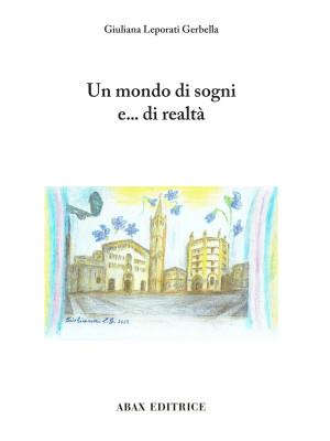 Un mondo di sogni e... di realtà