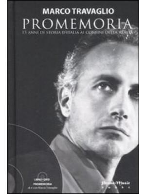 Promemoria. 15 anni di storia d'Italia ai confini della realtà. Con DVD
