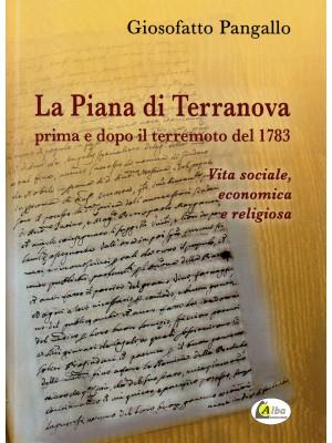 La Piana di Terranova prima e dopo il terremoto del 1783. Vita sociale, economica e religiosa