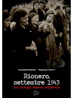 Rionero, settembre 1943. Una strage, nessun colpevole