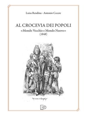 Al crocevia dei popoli «Mondo Vecchio e Mondo Nuovo» (1848)