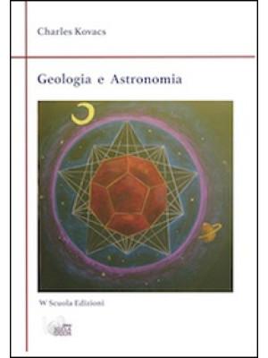 Geologia ed astronomia. Appunti di un maestro Waldorf su terra e cielo
