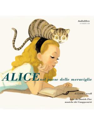 Alice nel paese delle meraviglie letto da Daniele Fior. Audiolibro