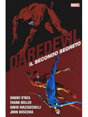 Il secondo segreto. Daredevil collection. Vol. 10