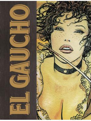 El Gaucho. Ediz. limitata