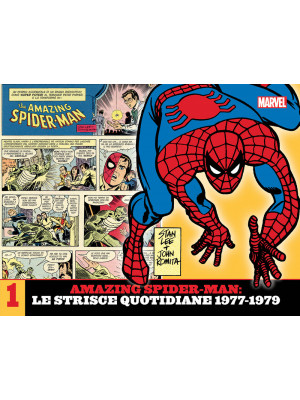 Amazing Spider-Man. Le strisce quotidiane. Vol. 1: 1977-1979