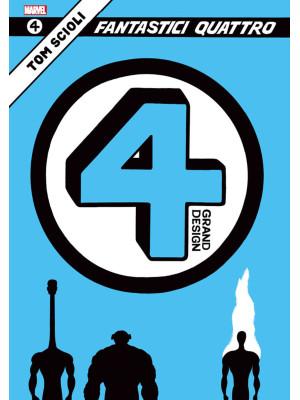 Fantastici Quattro. Grand design. Vol. 1