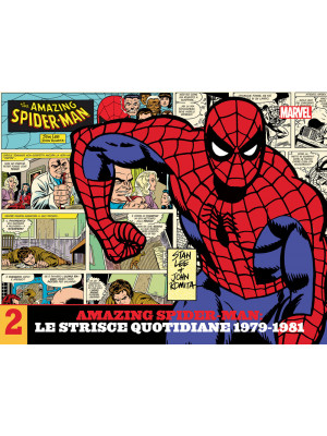 Amazing Spider-Man. Le strisce quotidiane. Vol. 2: 1979-1981