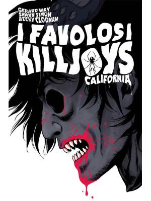 California. I favolosi Killjoys. Nuova ediz.