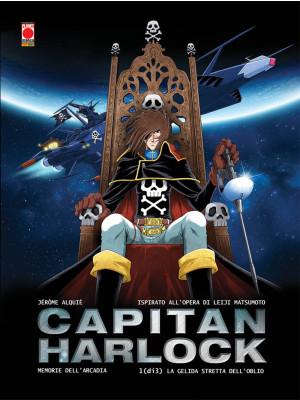 Memorie dell'Arcadia. Capitan Harlock. Vol. 1: La gelida stretta dell'oblio